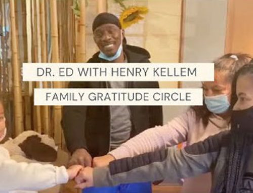 Dr. Ed with Henry Kellem and The Family Gratitude Circle